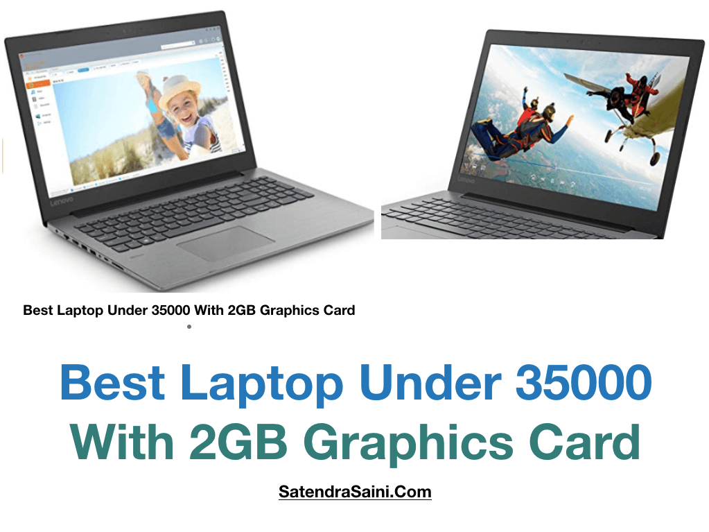 Best Laptop Under 35000 With 2GB Graphics Card