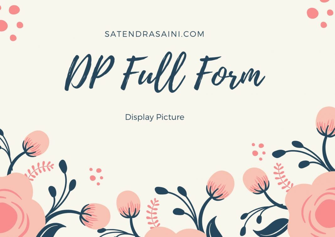 DP Full Form Display Picture