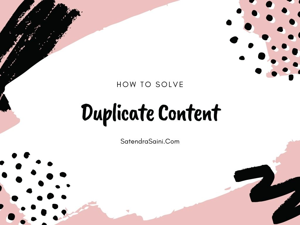 What Is Duplicate Content? How To Fix?