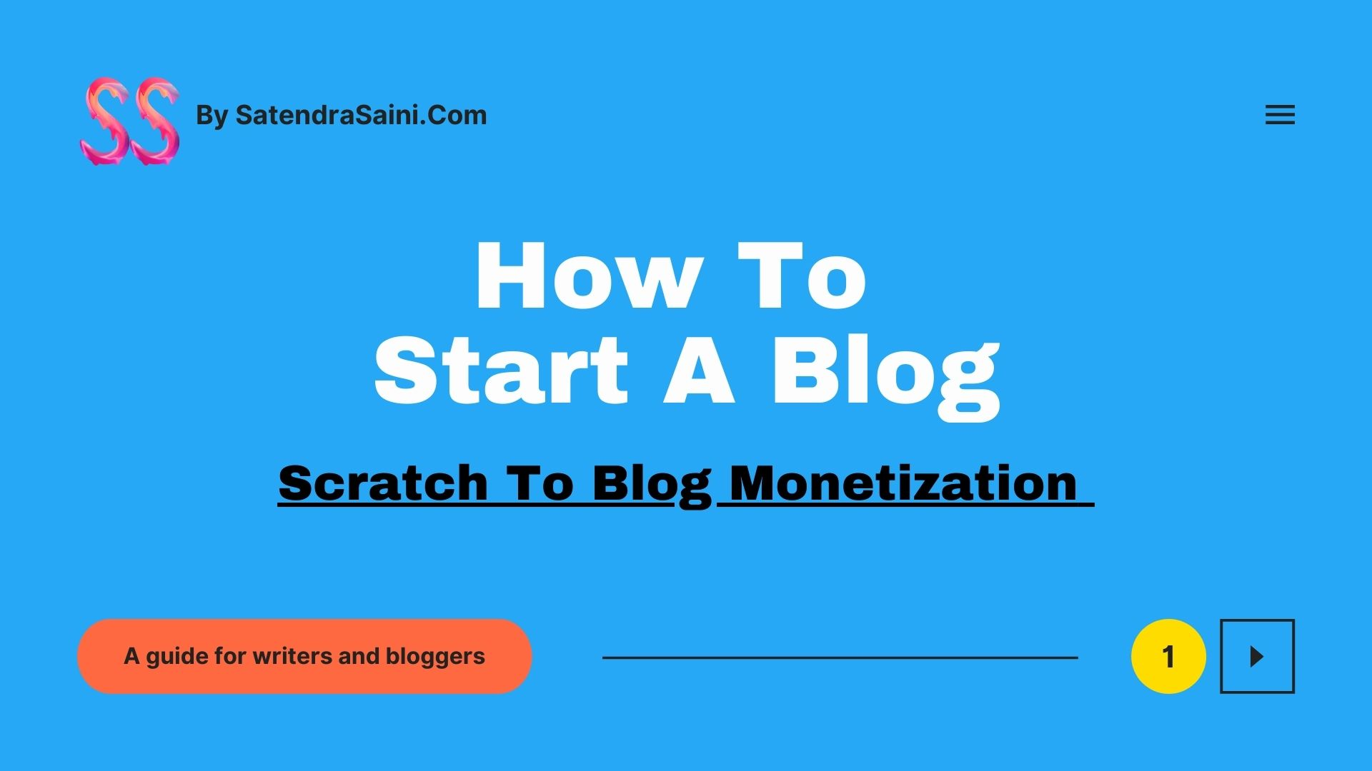 how to start a blog scratch to monetization buy domain hosting install WordPress SMM Monetization