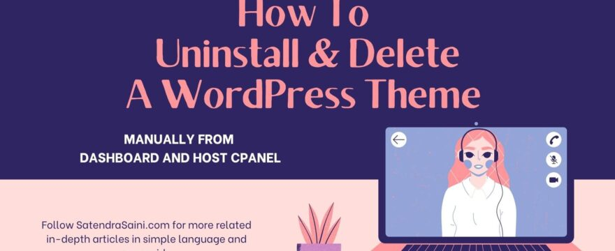 How To Completely Delete A WordPress Theme