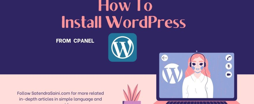 How To Install WordPress on cPanel As Beginner 2021