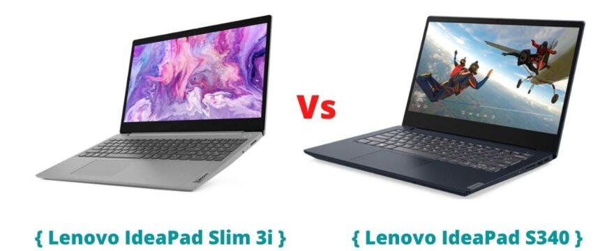 Lenovo Ideapad Slim 3i vs Lenovo Ideapad s340