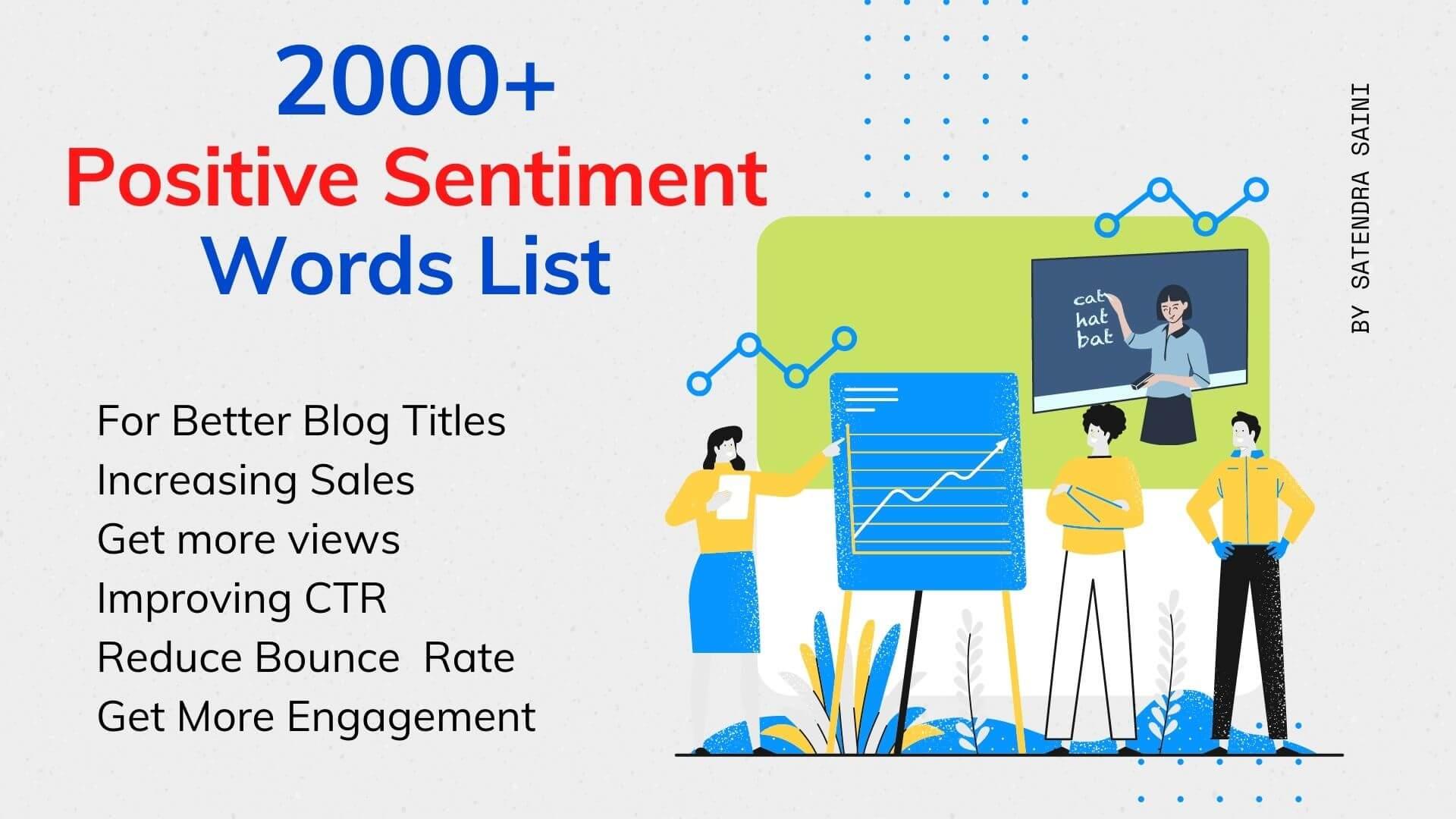 Positive and Negative Sentiment words list Positive Sentiment words list