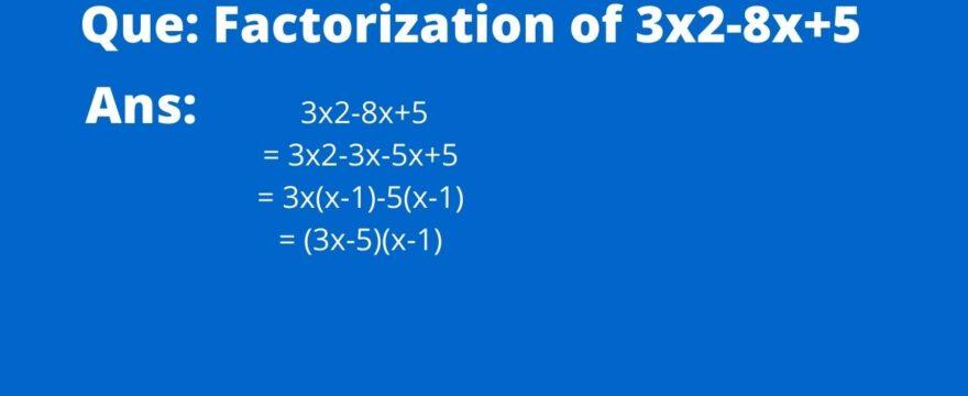 Factorization of 3x2-8x+5