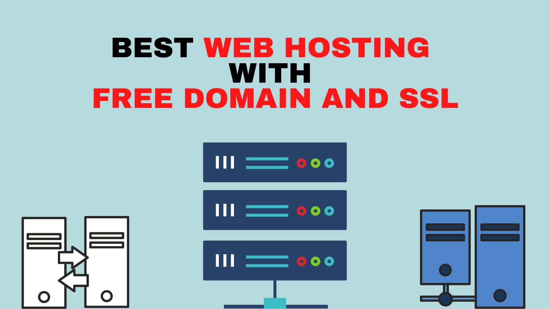Best Web Hosting With Free Domain And SSL