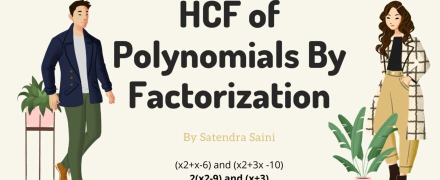 HCF of Polynomials By Factorization