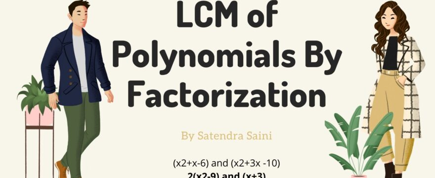 LCM of Polynomials By Factorization