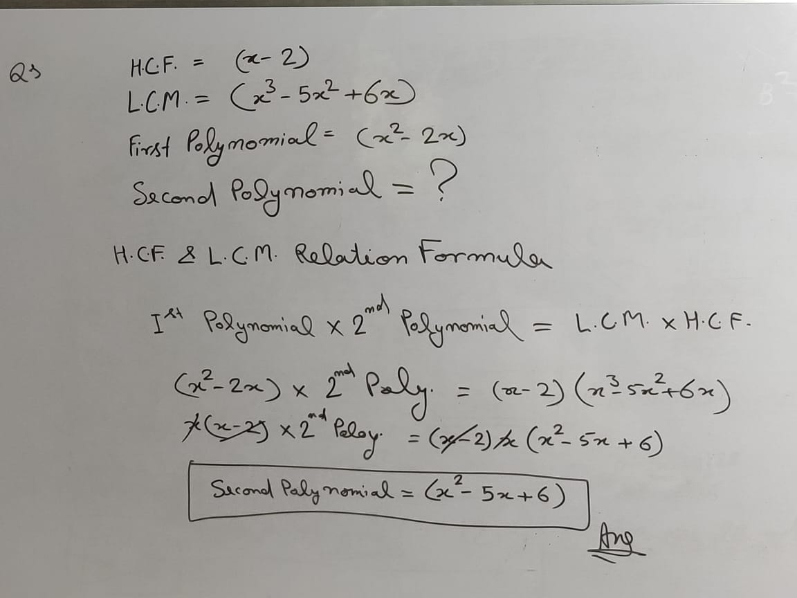 Que: There are Two Polynomials Having H.C.F. (x-2) and L.C.M. (x3-5x2+6x). If one polynomial is (x2-2x) then find the second polynomial?