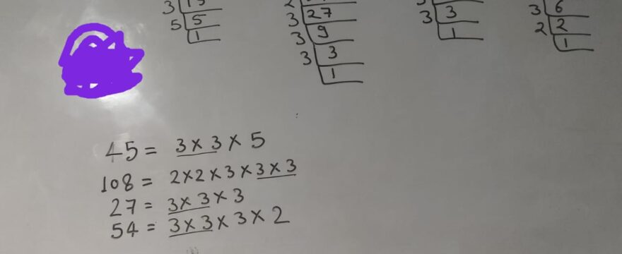 Find HFC of 45 108 27 and 54 Prime Factorization
