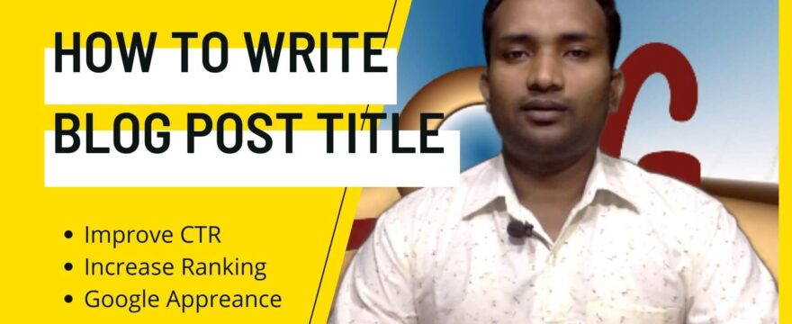 How To Write Blog Post Title Tags Perfectly 4 SEO