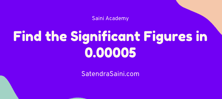 find the significant figures in 0.00005