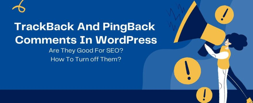 TrackBack And PingBack Comments In WordPress